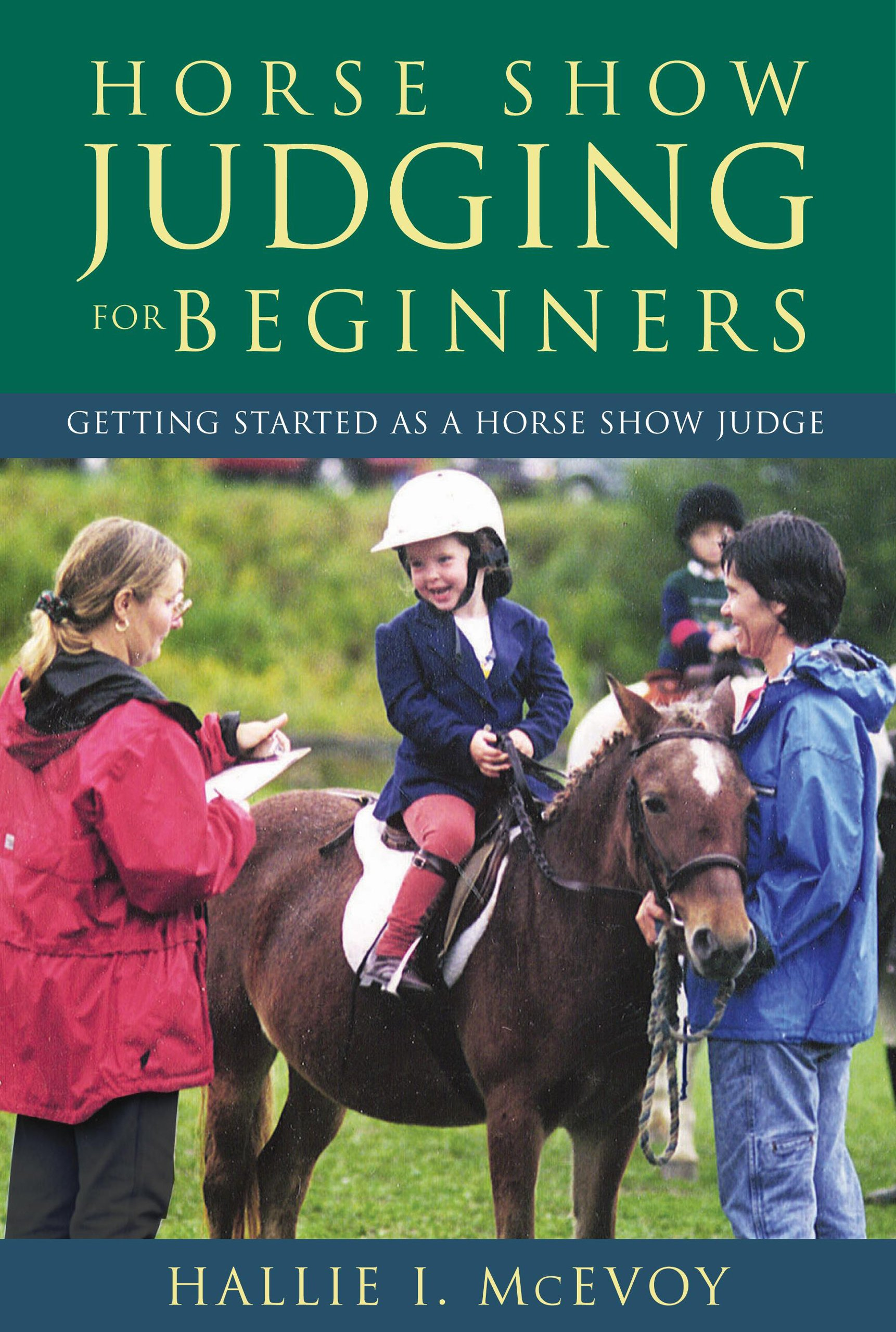 Horse Show Judging for Beginners: Getting Started as a  Horse Show Judge by Brand: Lyons Press