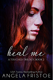 Amazon lie to me a touched trilogy book 1 ebook angela heal me teen paranormal romance a touched trilogy book 2 fandeluxe Epub