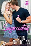 Sugarcoated (Hot Cakes Book 1)