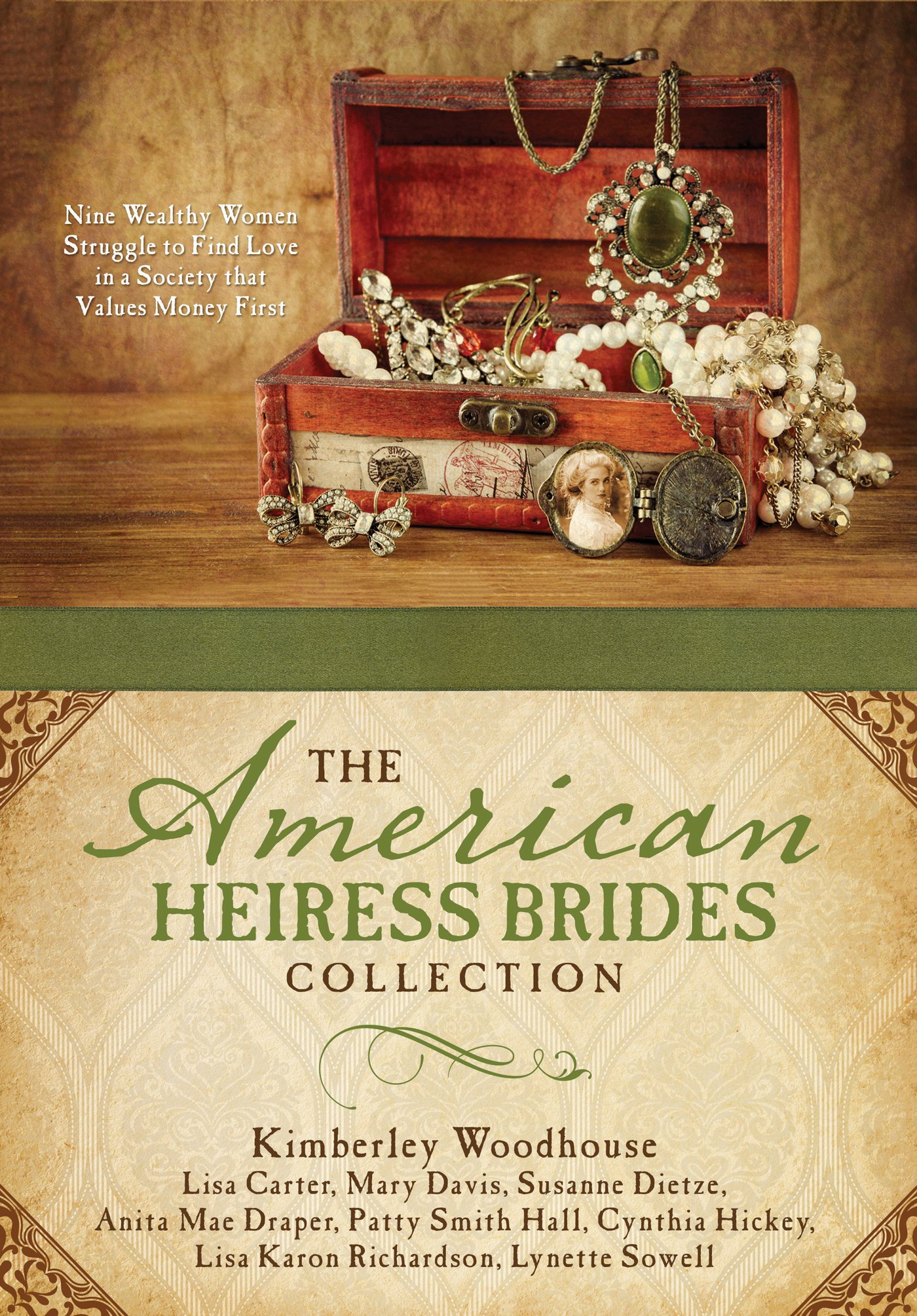 The American Heiress Brides Collection: Nine Wealthy Women Struggle to Find Love in a Society that Values Money First ebook
