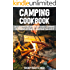 Camping Cookbook: 26 Camping Recipes That Make Cooking Outdoors So Easy... Anyone Can Do It (Rory's Meat Kitchen)