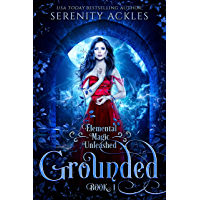 Grounded (Elemental Magic Unleashed Book 1)