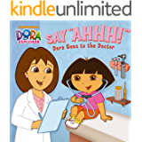 """Say Ahhh!"" Dora Goes to the Doctor (Dora the Explorer)"