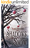 Shadows on Snow: A Flipped Fairy Tale (Flipped Fairy Tales) (English Edition)