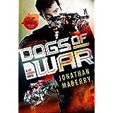 Dogs of War: A Joe Ledger Novel (Joe Ledger, 9)