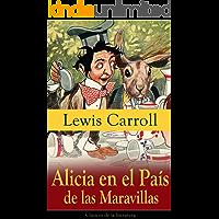 Alicia en el País de las Maravillas: Clásicos de la literatura