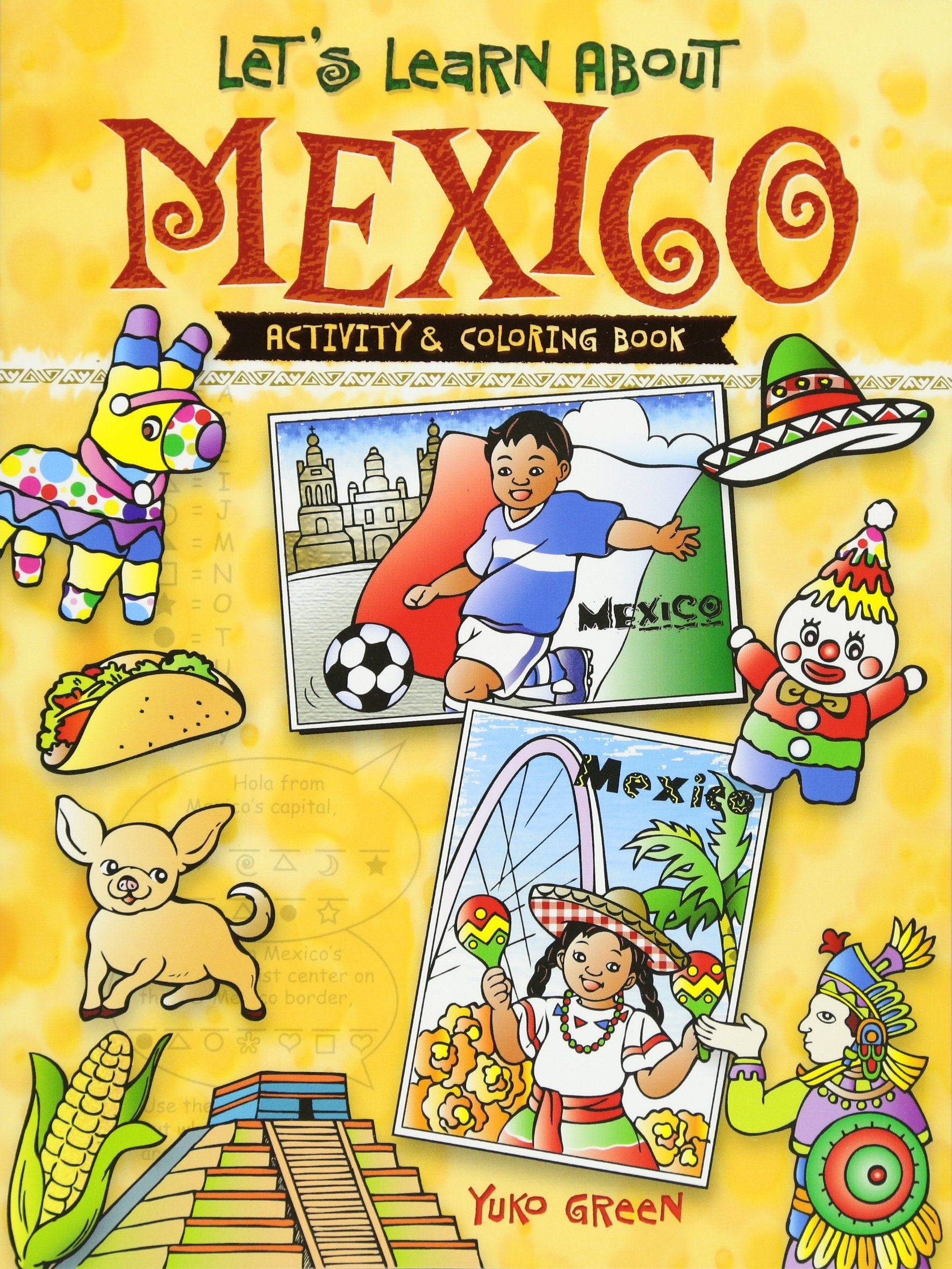 Let's Learn About MEXICO Col Bk (Dover Children's Activity Books)