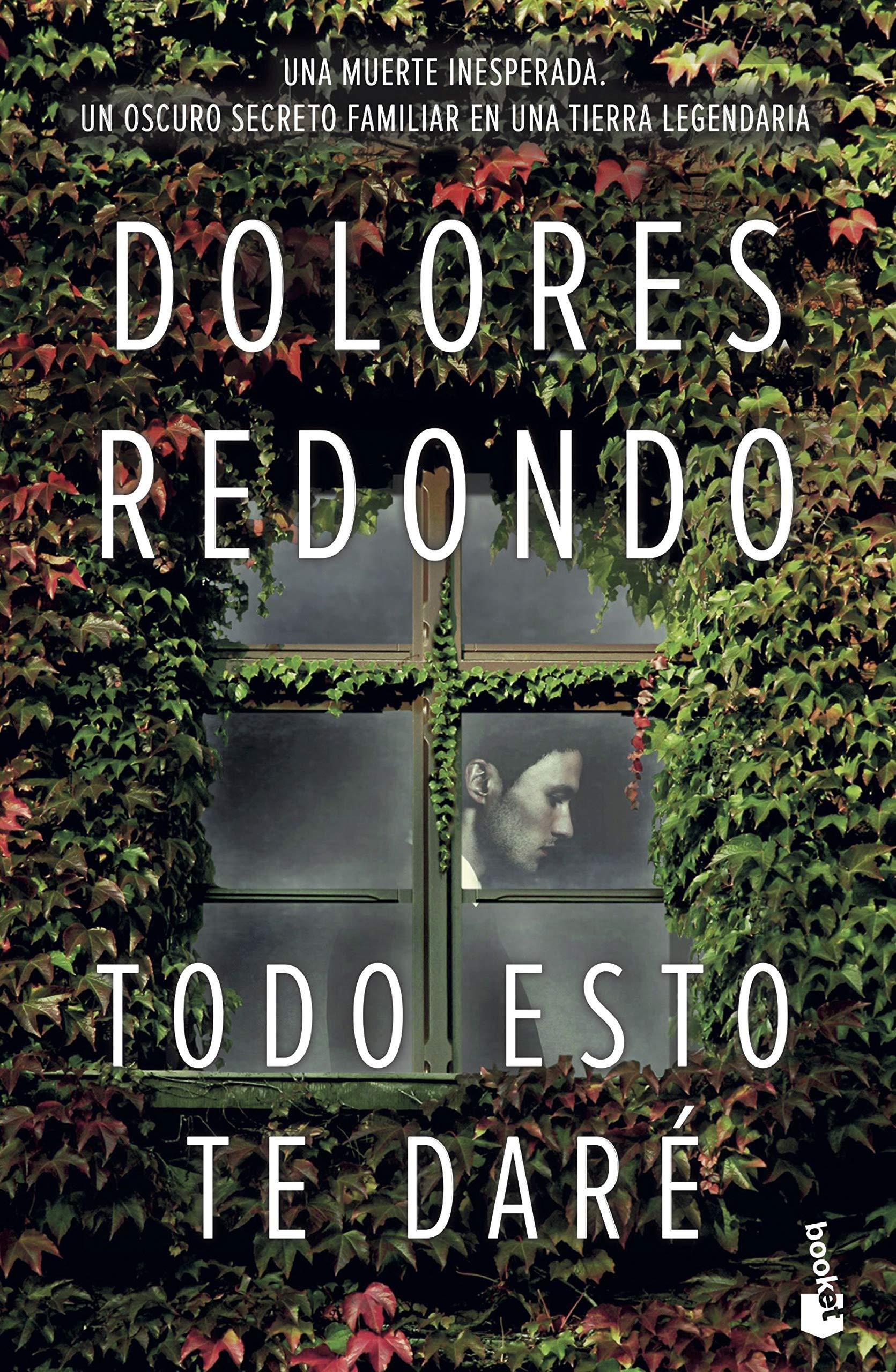 Cover: Dolores Redondo Todo esto te daré
