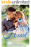 Reaching Her Heart: A Christian Romance (Callaghans & McFaddens Book 8)