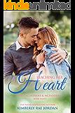 Reaching Her Heart: A Christian Romance (Callaghans & McFaddens Book 8)