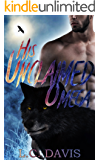 His Unclaimed Omega (The Mountain Shifters Book 1)
