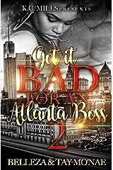 Got It Bad For An Atlanta Boss 2 Kindle Edition