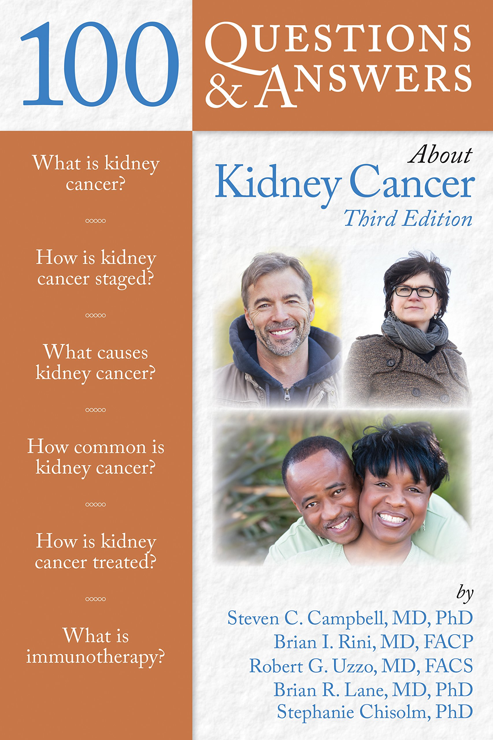 100 Questions & Answers About Kidney Cancer: Steven Campbell, Brian Lane,  Brian Rini, Robert Uzzo, Stephanie Chisolm: 9781284164961: Oncology: Amazon  Canada