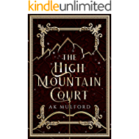 The High Mountain Court (The Five Crowns of Okrith Book 1)