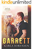 Garrett: A hate to love workplace romance (Bachelors of the Ridge Book 2)