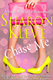 Chase Me: A Sage McGuire Romance