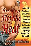 Sizzling Florida Heat: An Anthology of 11 Tropical Romances