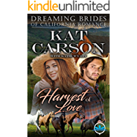 Harvest of Love (Dreaming Brides of California Romance Series Book 3)