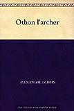 Othon l'archer (French Edition)