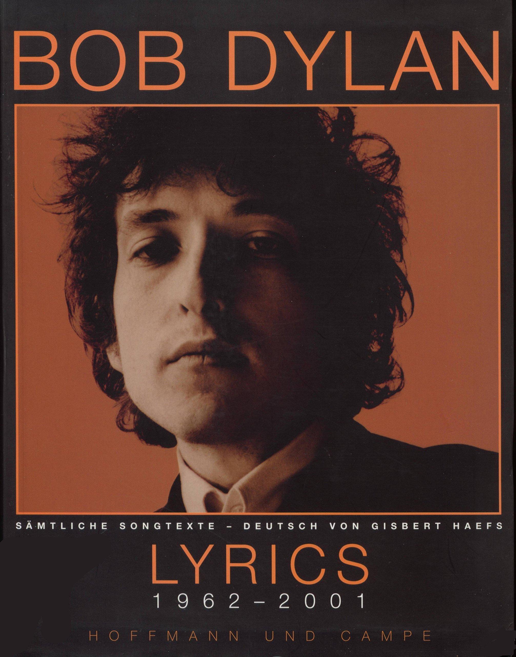 Bob Dylan Lyrics 1962-2001