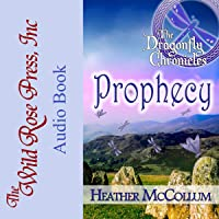 Prophecy: The Dragonfly Chronicles, Book 1