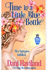 Time in a Little Blue Bottle (The Fairies Saga Book 10) Kindle Edition