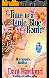 Time in a Little Blue Bottle: A novella from The Fairies Saga