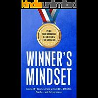 Winner's Mindset: Peak Performance Strategies for Success