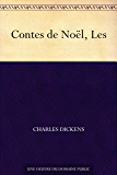Contes de Noël, Les (French Edition)