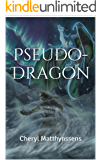 Pseudo-Dragon (The Blue Dragon's Geas Book 4)
