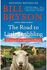 The Road to Little Dribbling: Adventures of an American in Britain Paperback