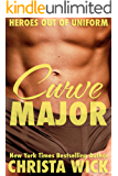 Curve Major (Heroes out of Uniform Book 1)