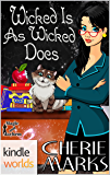 Magic and Mayhem: Wicked Is As Wicked Does (Kindle Worlds Novella) (Wicked Hearts Book 1)