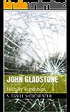 John Gladstone: Hillbilly Hardships