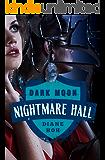 Dark Moon (Nightmare Hall)