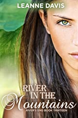 River in the Mountains: A Small Town Romance (River's End Series Book 13) Kindle Edition