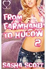 From Farmhand to Hucow 2 (Becoming a Hucow) Kindle Edition