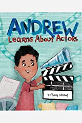 Andrew Learns About Actors Kindle Edition