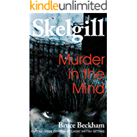 Murder in the Mind: a gripping crime mystery with a sinister twist (Detective Inspector Skelgill Investigates Book 6)