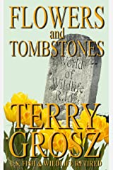 Flowers and Tombstones of a Conservation Officer: Struggles Won and Lost (Volume I) Kindle Edition