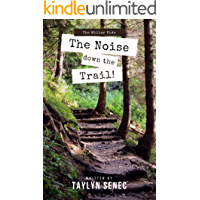The Noise Down the Trail: A Beginner Chapter Book (The Miller Kids 1)
