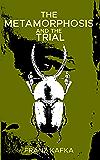 The Metamorphosis & The Trial