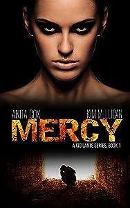 Mercy (A Vigilante Series Book 1)
