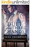Duet for Three Hands