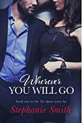 Wherever You Will Go (Try Again Book 1) Kindle Edition