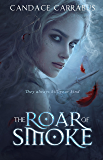 The Roar of Smoke: A Book of the Meldborn