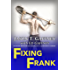 Fixing Frank: Suzanne Brockmann Presents: A California Comedy #3
