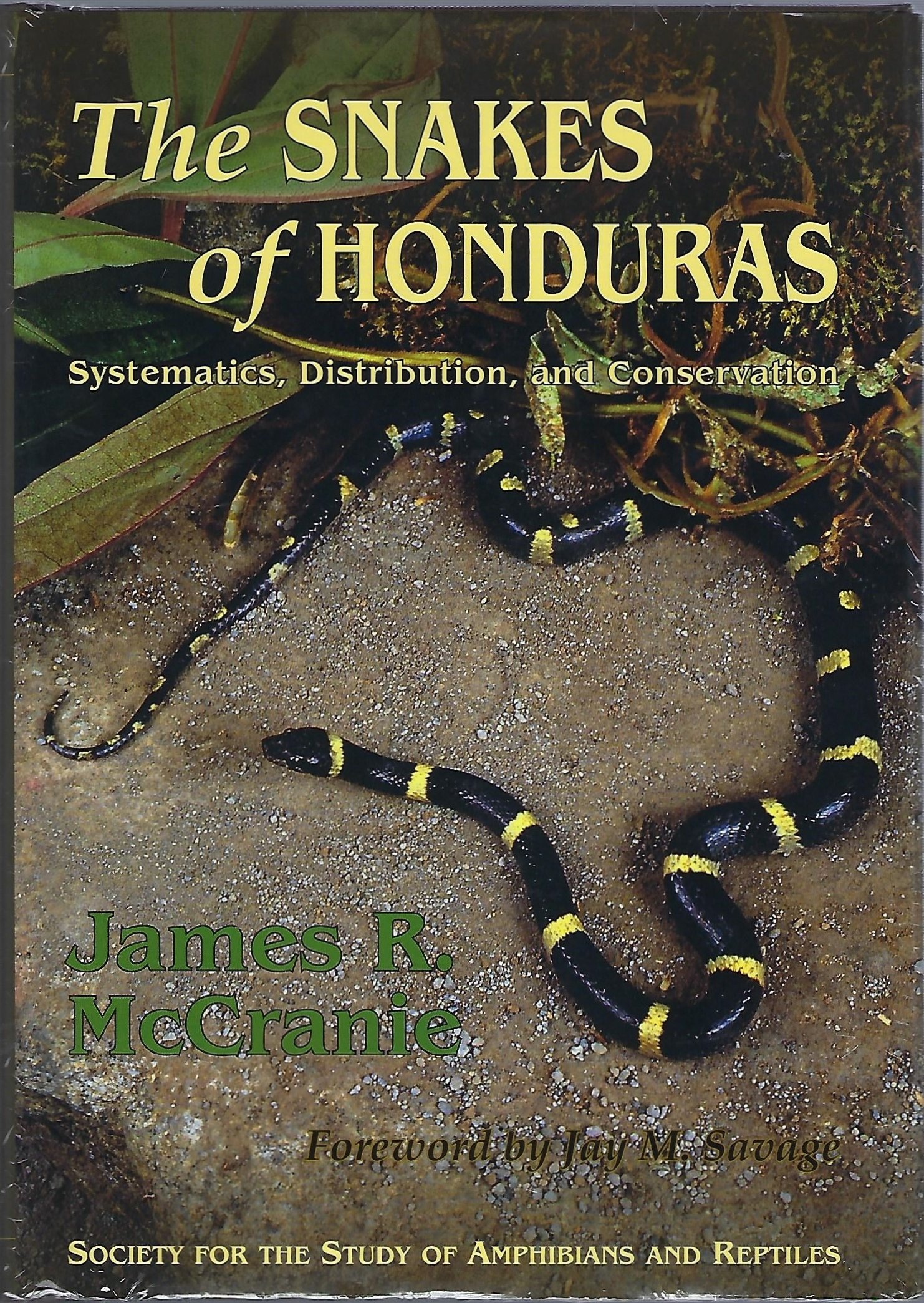 The Snakes of Honduras: Systematics, Distribution, and Conservation