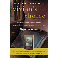 Vivian's Choice: An Expanded Scene from Orphan Train: With an Excerpt from A Piece of the World (English Edition)
