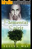 Elemental Spirit - Magie des Verlangens